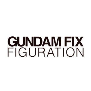 GUNDAM FIX FIGURATION ※画像の転載はお断りいたします。